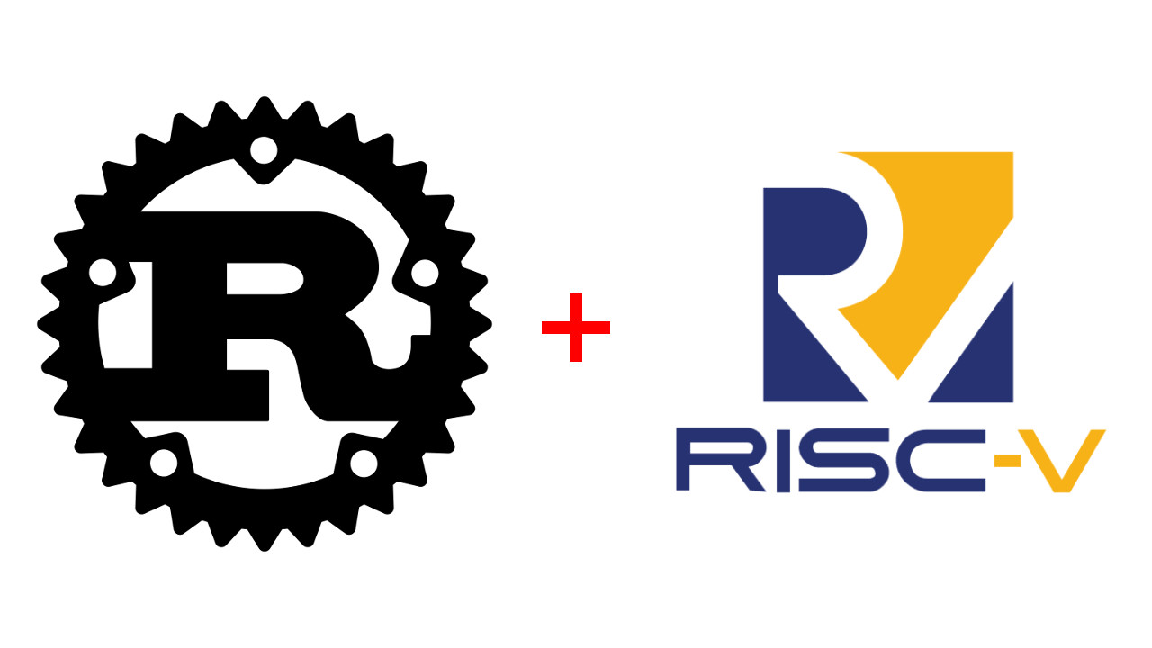 Rust comes to risc v ab open full stack feed for Risc v architecture