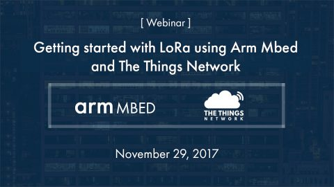 Arm Mbed, The Things Network LoRaWAN Webinar